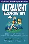 Ultralight Backpackin' Tips: 153 Amazing & Inexpensive Tips for Extremely Lightweight Camping