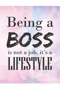 ฺBeing a BOSS is Not a Job, it's a LIFESTYLE.: 2020-2021 Planner for Super Boss & Coworker, 2-Year Planner With Daily, Weekly, Monthly And Calen