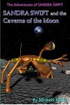 Sandra Swift and the Caverns on the Moon