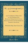1910 Cambridge Directory of the Inhabitants, Business Firms, Institutions, Manufacturing Establishments, Streets, Societies: With Index Map, State Cen