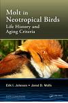 Molt in Neotropical Birds: Life History and Aging Criteria