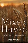 Mixed Harvest: Scenes from the Human Past