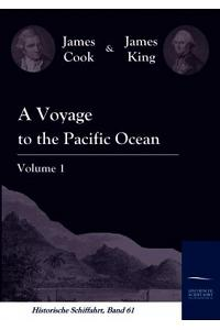 A Voyage to the Pacific Ocean Vol. 1