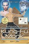Creator 1 Sky Angel Episode 2 Kung-Fu 'Monk'
