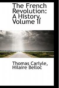 The French Revolution: A History, Volume II