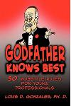 Godfather Knows Best: 50 Mobstyle Rules for Young Professionals