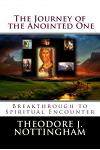 The Journey of the Anointed One: Breakthrough to Spiritual Encounter