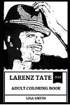 Larenz Tate Adult Coloring Book: One of the Hottest Actors and TV Star, Legendary Peter Waters from Crash and Pop Icon Inspired Adult Coloring Book