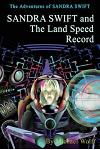 Sandra Swift and the Land Speed Record