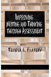 Improving Writing and Thinking Through Assessment (Hc)