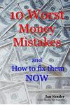 10 Worst Money Mistakes: And How to Fix Them Now