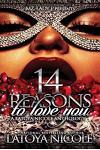 14 Reasons to Love You: A Latoya Nicole Anthology