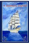 A Seaman's Journal: A Journal Notebook for Sailors and Able Seamen