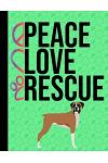 Peace Love Rescue: Appointment Book Daily Planner Hourly Schedule Organizer Personal Or Professional Use 52 Weeks Boxer Dog Green Cover