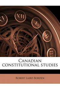 Canadian Constitutional Studies