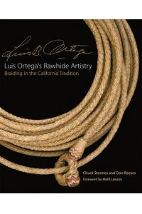 Luis Ortega's Rawhide Artistry: Braiding in the California Tradition