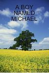 A Boy Named Michael: Michael Cross