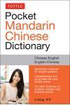 Tuttle Pocket Mandarin Chinese Dictionary: English-Chinese Chinese-English (Fully Romanized)