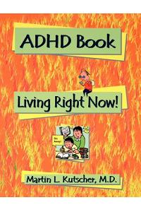 ADHD Book: Living Right Now!