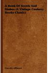 A Book of Scents and Dishes