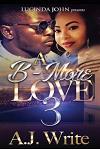 A B-More Love 3