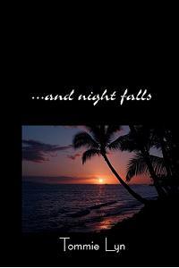 ...and Night Falls