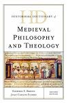 Historical Dictionary of Medieval Philosophy and Theology