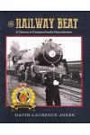 The Railway Beat: A Century of Canadian Pacific Police Service
