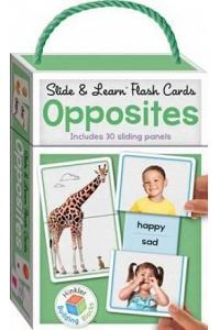 Slide and Learn Flashcards Opposites