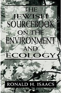 The Jewish Sourcebook on the Environment and Ecology
