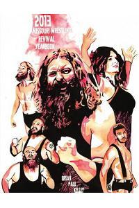 2013 Missouri Wrestling Revival Yearbook