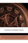 Course in Foreign Trade Volume 4