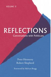 Reflections: Conversations with Politicians Volume II