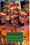 Perfect Order: Recognizing Complexity in Bali