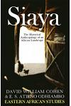 Siaya: The Historical Anthropology of an African Landscape