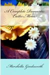 A Complete Romantic Easter Menu