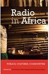 Radio in Africa: Publics, Cultures, Communities