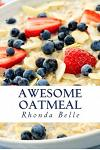 Awesome Oatmeal: 60 #Delish Dishes Made With Oats