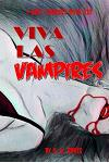 I Hate Zombies Book III: Viva Las Vampires