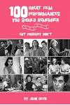 100 Great Film Performances You Should Remember: But Probably Don't