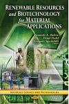 Renewable Resources & Biotechnology for Material Applications