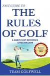 Fast Guide to the Rules of Golf: A Handy Fast Guide to Golf Rules 2019
