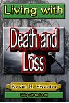 #3 Living with Death and Loss