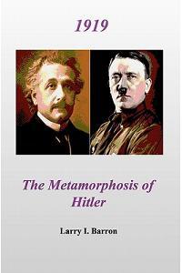 1919 the Metamorphosis of Hitler