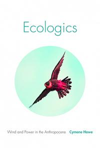 Ecologics: Wind and Power in the Anthropocene