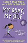 My Body, My Self for Girls: Revised Edition