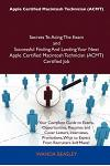 Apple Certified Macintosh Technician (Acmt) Secrets to Acing the Exam and Successful Finding and Landing Your Next Apple Certified Macintosh Technicia