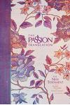 The Passion Translation New Testament (2nd Edition) Peony: With Psalms, Proverbs and Song of Songs
