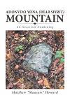 Adonvdo Yona (Bear Spirit) Mountain: An Ancestral Awakening