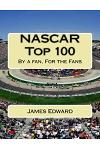 NASCAR Top 100: By a Fan, for the Fans